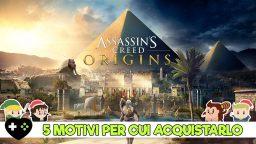 Assassin's Creed: Origins – 5 motivi per cui vale la pena acquistarlo