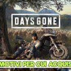 Days Gone – 5 motivi per cui vale la pena acquistarlo