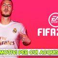 FIFA 20 – 5 motivi per cui vale la pena acquistarlo