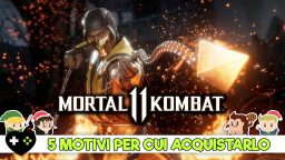 Mortal Kombat 11 – 5 motivi per cui vale la pena acquistarlo