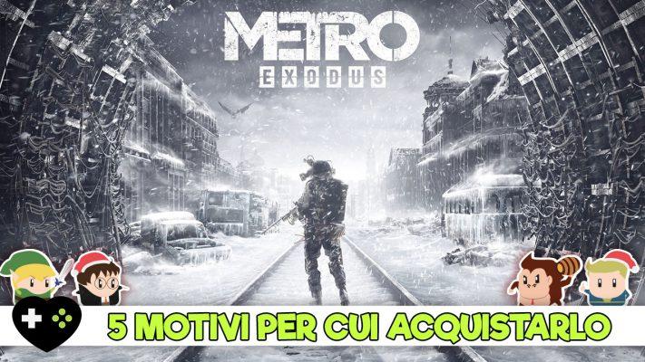Metro: Exodus – 5 motivi per cui vale la pena acquistarlo