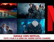 Natale con Netflix: tutti i film e le serie da vedere sotto l'albero