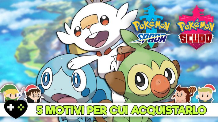 Pokémon Spada & Scudo – 5 motivi per cui vale la pena acquistarlo
