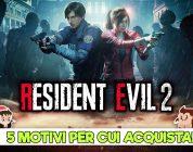 Resident Evil 2 – 5 motivi per cui vale la pena acquistarlo