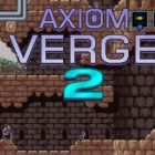 Axiom Verge 2 annunciato con un trailer all'Indie World