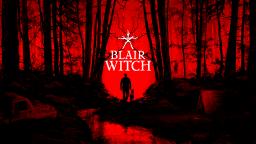 Blair Witch, la versione fisica per PS4 e Xbox One ha una data