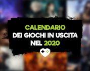 Calendario dei Giochi in Uscita nel 2020