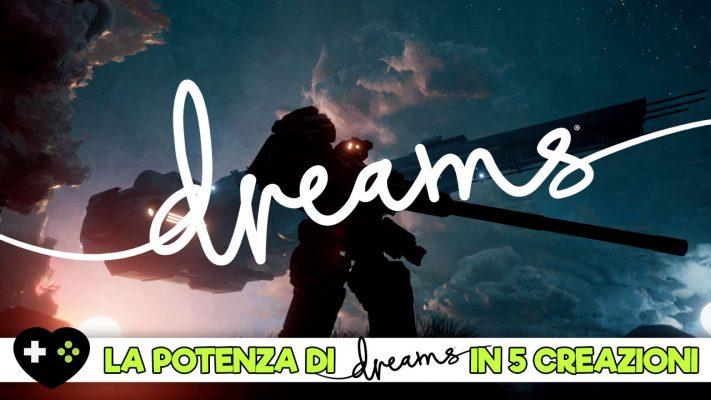 Le potenzialità di Dreams in 5 incredibili creazioni