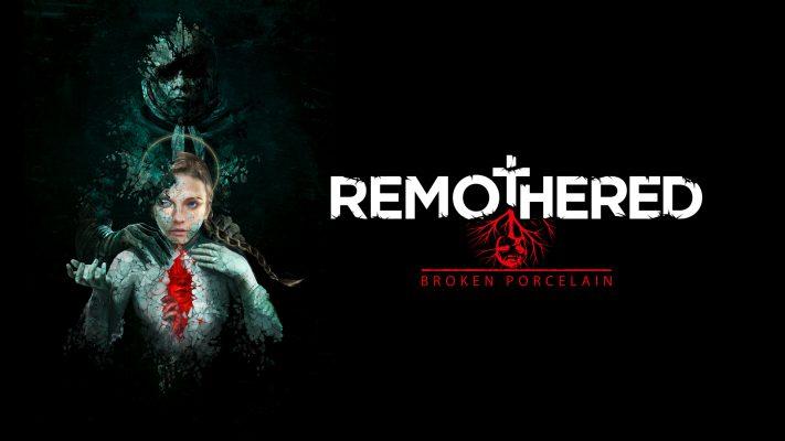 Assisti a orrori indicibili nel thriller psicologico Remothered: Broken Porcelain