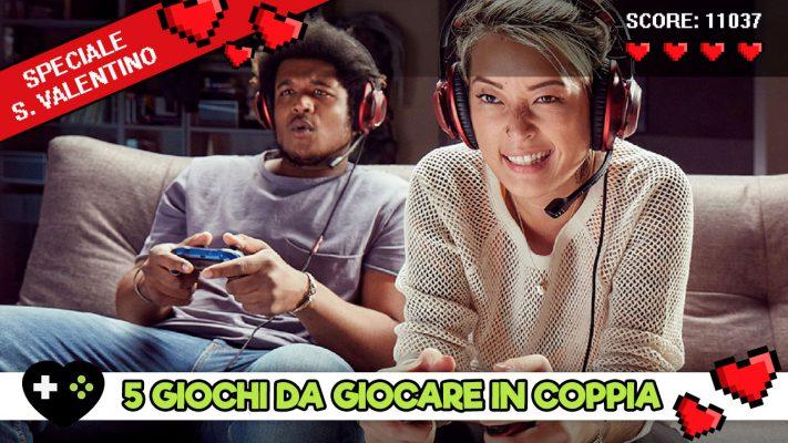 San Valentino e videogiochi: 5 titoli da giocare in coppia
