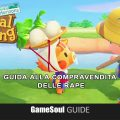 Animal Crossing: New Horizons – Guida alla compravendita di Rape