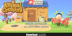 Animal Crossing: New Horizons – Migliorare la Bottega di Nook