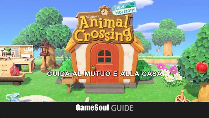 Animal Crossing: New Horizons – Guida alla Casa e al Mutuo