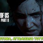 Dall'annuncio alla fase Gold: la storia di The Last of Us Parte II attraverso i trailer