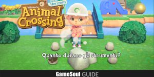 Animal Crossing: New Horizons – Quanto durano gli Strumenti?