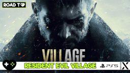 Resident Evil Village – Cosa ci aspettiamo?