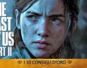 The Last of Us Part II consigli guida