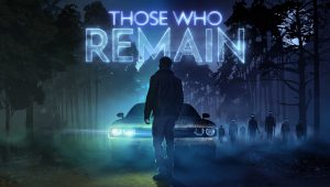 Those Who Remain – Recensione
