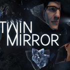 Il thriller psicologico Twin Mirror torna a mostrarsi in chiave totalmente nuova