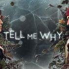 Tell Me Why, primo capitolo disponibile dal 27 agosto