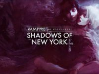 Vampire The Masquerade: Shadows of New York