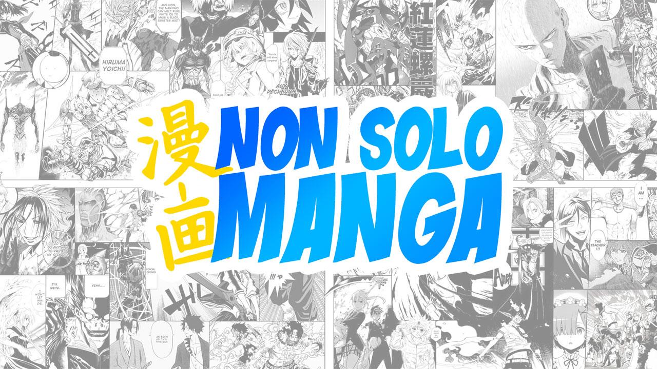 Non solo Manga