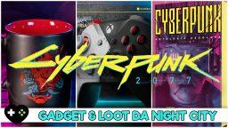 Cyberpunk 2077, gadget, loot e accessori da Night City