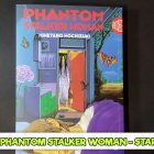 Phantom Stalker Woman