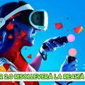 PlayStation VR 2.0 riaccenderà la voglia di realtà virtuale?