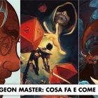 Dungeon Master, chi è, cosa fa e come diventarlo!