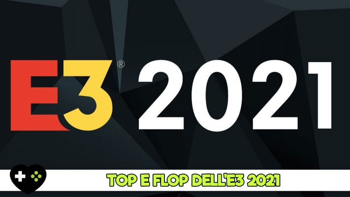E3-2021-top-e-flop-immagine-in-evidenza-gamesoul