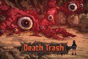 Death Trash – Anteprima