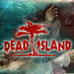 Dead Island: Guida Obiettivi e Trofei – Parte III