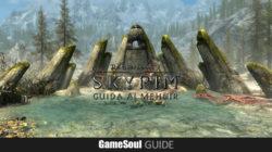 Skyrim Special Edition – Guida ai Mehnir