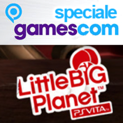 LittleBigPlanet PSVita si mostra in video a Colonia