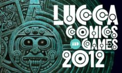 Lucca Comics & Games 2012 – Speciale