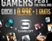 Gamers Fest – The FinalOne! Scontoni offerti da Gameloft!