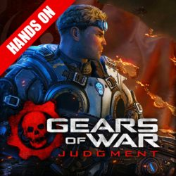 Gears of War: Judgment – Hands on