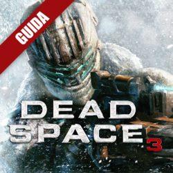 Dead Space 3: Guida Completa – Capitolo 9