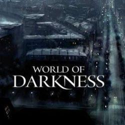 Un'aggiornamento sullo sviluppo di World of Darkness