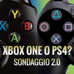 Xbox One o PS4? [Sondaggio 2.0!]