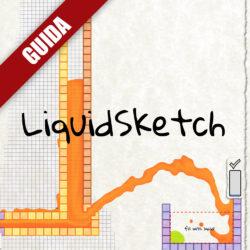 LiquidSketch: Guida Completa – Parte 1