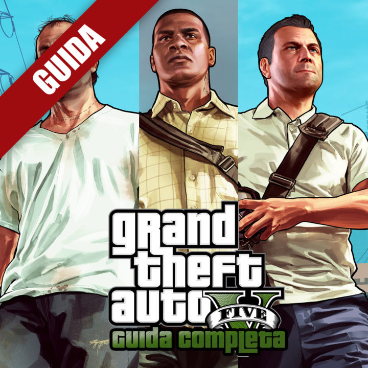 GTA V – Guida Completa: Introduzione