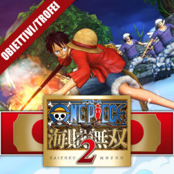 One Piece: Pirate Warriors 2 – Guida ai Trofei I