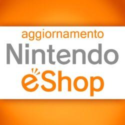 Aggiornamento settimanale Nintendo eShop – 6 Febbraio 2014