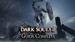 Dark Souls II – Guida Completa II