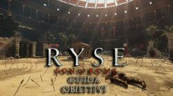 Ryse: Son of Rome – Guida Obiettivi IV