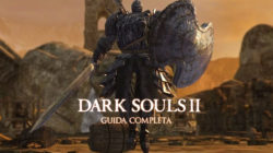 Dark Souls II – Guida Completa VII