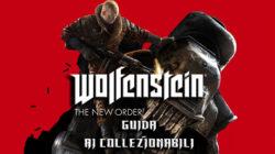 Wolfenstein The New Order – Guida ai Collezionabili IV
