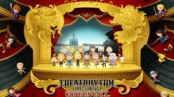 Theatrhythm Final Fantasy Curtain Call é finalmente disponibile
